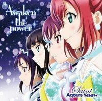 Saint Aqours Snow/Awaken the power
