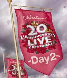 L'Arc〜en〜Ciel/20th L'Anniversary LIVE -Day2- [Blu-ray]