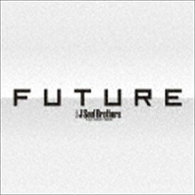 三代目 J Soul Brothers from EXILE TRIBE / FUTURE(3CD+3DVD(スマプラ対応)) [CD]