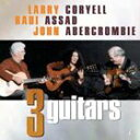 輸入盤 LARRY CORYWELL/BADI ASSAD/JOHN ABERCROMBIE / THREE GUITARS [SACD HYBRID]