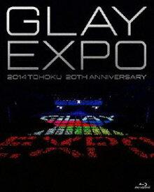 GLAY/GLAY EXPO 2014 TOHOKU 20th Anniversary Blu-ray〜Standard Edition〜 [Blu-ray]