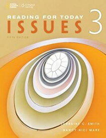Reading for Today Series New Edition Level 3 Issues for Today 5th Edition Text