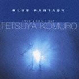 小室哲哉 / BLUE FANTASY [CD]