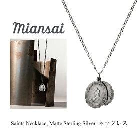 ミアンサイ ネックレス Miansai Saints Necklace Matte Sterling Silver メンズ レディース アクセサリー ペンダント ジュエリー プレゼント マイアンサイ