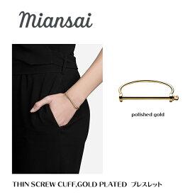 ミアンサイ Miansai ブレスレット メンズ レディース ユニセックス Thin Screw Cuff, Gold ギフト プレゼント スターリングシルバー マイアンサイ