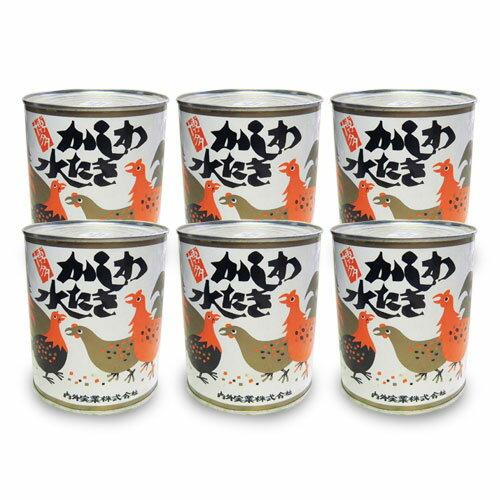 かしわ水炊き缶 大缶・ 850g×6缶 博多名物 内外実業(化粧箱なし)