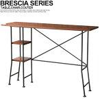 BRESCIACOUTERTABLEブレシアカウンターテーブル