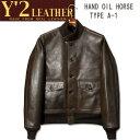 Y'2 LEATHER (ワイツーレザー)HAND OIL HORSE TYPE A-1(ハンドオイルホース タイプA-1)【A-1】ダークブラウン