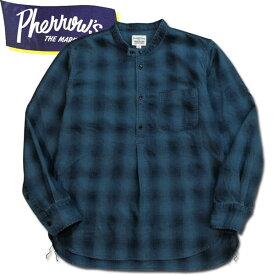 PHERROW'S (フェローズ )長袖インディゴチェックプルオーバーシャツ【19W-762WS-IND】オンブレチェック