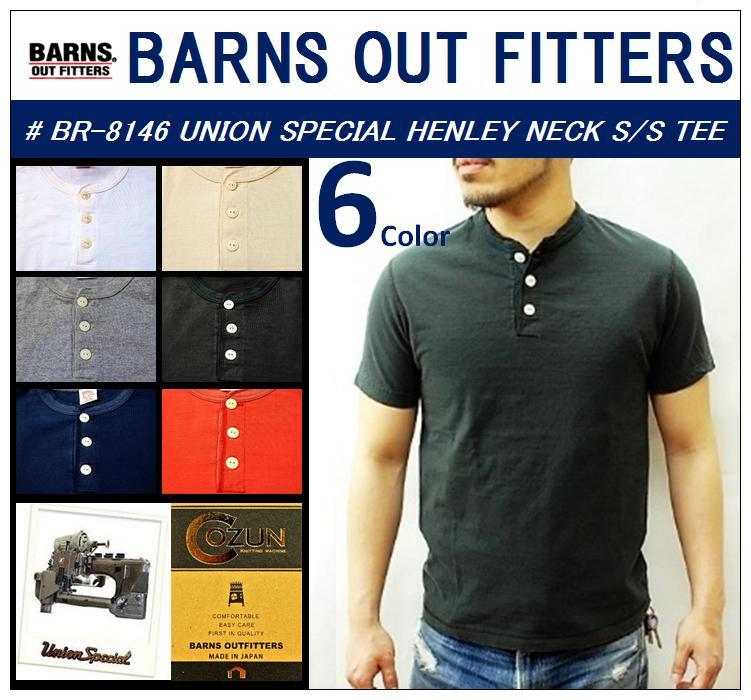 【送料無料】【BARNS OUTFITTERS/バーンズアウトフィッターズ】【再入荷】-BR-8146 UNION SPECIAL HENLEY S/S TEE-