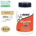 [最大8%OFFクーポン有]グリシン 1000mg 100粒 NOW Foods(ナウフーズ)