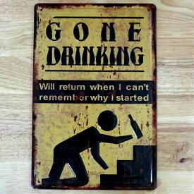 アメリカン ブリキ看板 GONE DRINKING プレート 壁飾り ビンテージ 雑貨 インテリア 可愛い かわいい サーファー カフェ 店舗