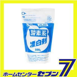 パックス 酸素系漂白剤 詰替用 500g [太陽油脂 パックス 酸素系漂白剤 衣類用]