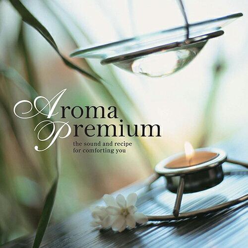 【試聴できます】アロマ・プレミアヒーリング CD 音楽 癒し ミュージック 不眠 瞑想 デトックス バスタイム 女性ホルモン 冷え性 ヨガ ピラティス ギフト プレゼント