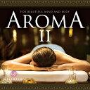 アロマ2 /アロマセラピスト推奨ヒーリング CD BGM 音楽 癒し ミュージック 不眠 睡眠 寝かしつけ リラックス 快眠 自…