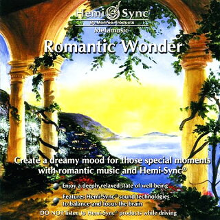 ロマンティック・ワンダー【リラクゼーション音楽・ヘミシンクCD】
