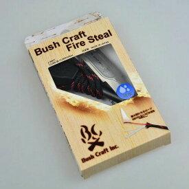 ブッシュクラフト Bush Craft メタルマッチ ブッシュクラフト・ファイヤースチール