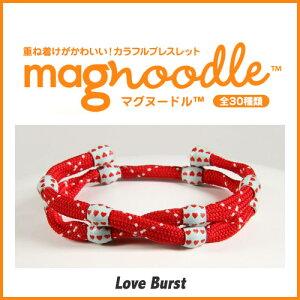 magnoodleマグヌードルブレスレットLoveBurstMAG-0172