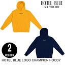 HOTEL BLUE ホテルブルー LOGO CHAMPION HOODY 【2色】 S-L パーカー [セ]