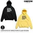 CHRYSTIE NYC クリスティ NY DIRECTORS CLUB HOODIE 【2色】 S-L プルオーバーフーディー [セ]