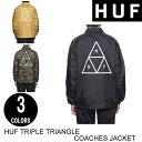 HUF ハフ TRIPLE TRIANGLE COACHES JACKET 【3色】 S-XXL コーチジャケット [セ]