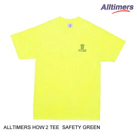 ALLTIMERS オールタイマーズ HOW 2 TEE 【2色】 S-XL 半袖Tシャツ [セ]