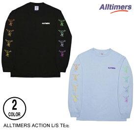 ALLTIMERS オールタイマーズ ACTION L/S TEE 【2色】 S-XL 長袖Tシャツ [セ]