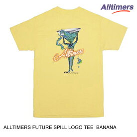 ALLTIMERS オールタイマーズ FUTURE SPILL LOGO TEE 【3色】 S-XL 半袖Tシャツ [セ]