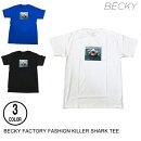 BECKYFACTORYベッキーFASHIONKILLERSHARKTEE【3色】S-XL半袖Tシャツ[セ]