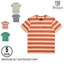 BRIXTONブリクストンHILTS/SPOCKETKNIT【4色】S-XXL半袖Tシャツ[セ]