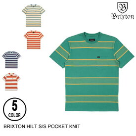 BRIXTON ブリクストン HILT S/S POCKET KNIT【6色】 S-XXL 半袖Tシャツ [セ]
