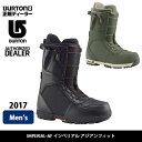 即日発送 2017 BURTON バートン ブーツ IMPERIAL アジアンフィット インペリアル 【ブーツ】MENS 日本正規品 お買い得!