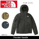 ノースフェイス THE NORTH FACE ジャケット サンダーフーディ Thunder Hoodie NY81711 【NF-OUTER】メンズ