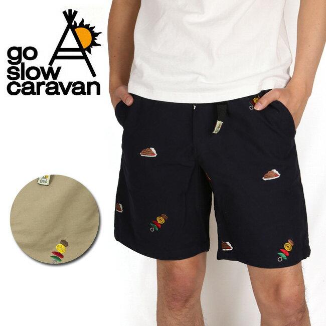 go slow caravan/ゴースローキャラバン ショートパンツ 380412 【服】 ショートパンツ 短パン ショーパン【即日発送】