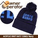 即日発送 【Owner Operator/オーナーオペレーター】 ビーニー ACRYLIC KNIT HAT/ 13065/ Navy 【帽子】 お買い得!