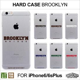 【メール便送料無料】スマホケース iPhone6 Plus iPhone6s Plus クリアハードケース「BROOKLYN柄」HIGHCAMP clear hard Case for iPhone6 Plus アイフォン6 プラス アイホン6s プラス ハード カバー クリア ケース ポリカーボネート クリア カバー