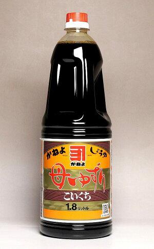 カネヨ母ゆずり濃口醤油1800ml
