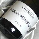シャンソン ピュリニー モンラッシェ [2016] Chanson Puligny Montrachet [2016年] フランスワイン/ブルゴーニュ/コート・ド・ボーヌ/白ワイン/辛口/750ml