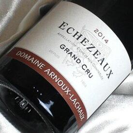 アルヌー・ラショー ニュイ エシェゾー [2014] Echezeaux 2014年 フランスワイン/ブルゴーニュ/赤ワイン/ミディアムボディ/750ml【ブルゴーニュ赤】