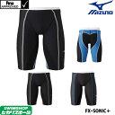ミズノ MIZUNO 競泳水着 メンズ fina承認 FX・SONIC+ ハーフスパッツ ソニックフィットAC N2MB9030