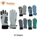 フォックスファイヤー Foxfire ユニセックス SCグリッパー 手袋 グローブ スコーロン 虫よけ UV 登山 ハイキング アウ…