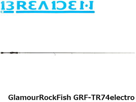 ブリーデン BREADEN ロッド グラマーロックフィッシュ GlamourRockFish GRF-TR74electro BRI4571136850488