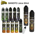 【送料無料】 BANDITO Juice 60ml バンディット ジュース VAPE ベイプ 電子タバコ リキッド 大容量 タール0 ニコチン0 マスカットメン…