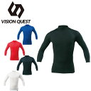 ビジョンクエスト VISION QUESTストレッチハイネック七分袖アンダーVQ550304E05野球 アンダーシャツ アンダーウェア …
