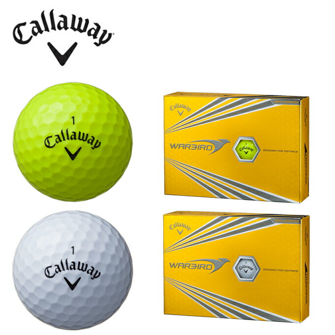 キャロウェイ Callaway ゴルフボール 1ダース 12個入ウォーバード WARBIRD