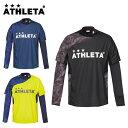 アスレタ ATHLETA サッカーウェア プラクティスシャツ 長袖 メンズ レディース プラシャツインナーセット 02299 sc