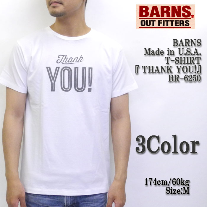 """BARNS バーンズ Made in U.S.A. S/S T-Shirt """"THANK YOU!"""" BR-6250"""