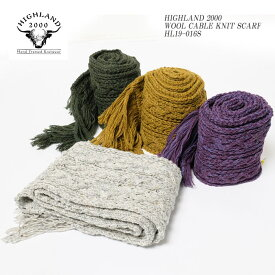 HIGHLAND2000 ハイランド2000 WOOL CABLE KNIT SCARF HL19-016S