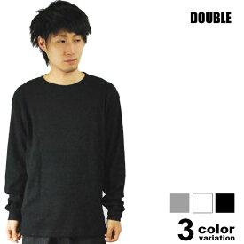 DOUBLE(ダブル) L/SサーマルTシャツ(3色)【B系/HIPHOP/無地/長袖/ロンT/無地/プレーン/2011年秋物新作】【あす楽対応】