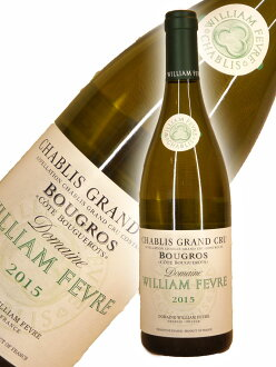 威廉·寓言夏布丽葡萄酒·豪华·kuryu·buguro·大衣·buguro[2015]Willam Fevre Chablis Grand Cru Bougros
